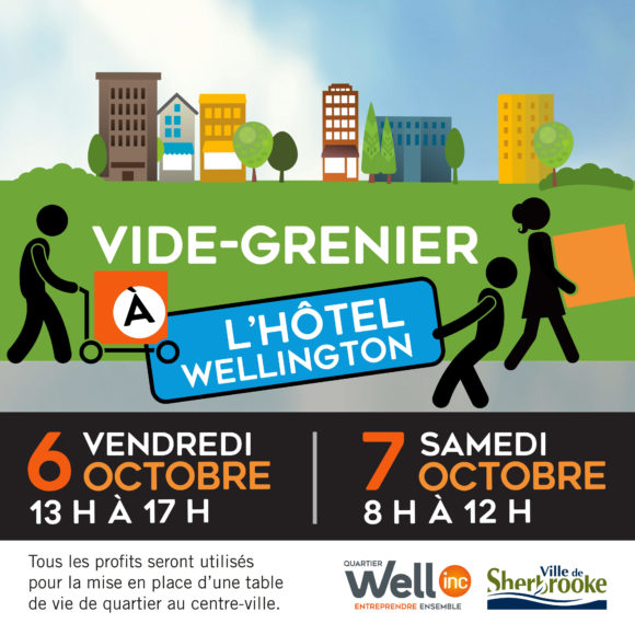 Opération Vide-grenier pour l'hôtel Wellington les 6 et 7 octobre : tous les profits seront versés à la future Table de vie de quartier du centre-ville de Sherbrooke