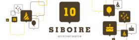 10e anniversaire du Siboire !